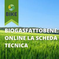 PROGETTO HORIZON2020 BIKE: ONLINE LA SCHEDA SUL BIOGASFATTOBENE®